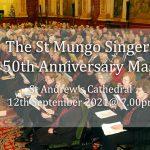 St Mungo Singers 50th Anniversary Mass